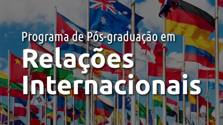Imagem ilustrativa com todas as bandeiras internacionais e os dizeres Programa de Pós-graduação em Relações Internacionais
